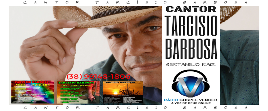 PARCERIA - CANTOR TARCÍSIO BARBOSA CLICK NA IMAGEM E CONHEÇAM O MEU CANAL NO (YOUTUBE)