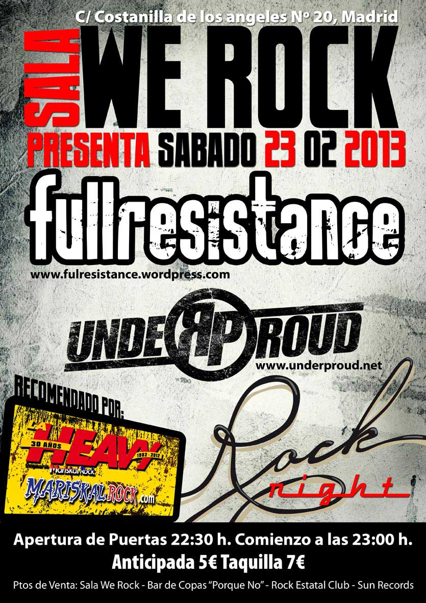 Rock naci n concierto presentaci n fullresistance madrid for Sala we rock