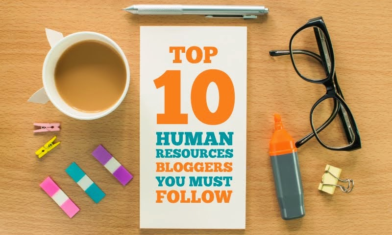 Top 10 HR Bloggers You Must Follow