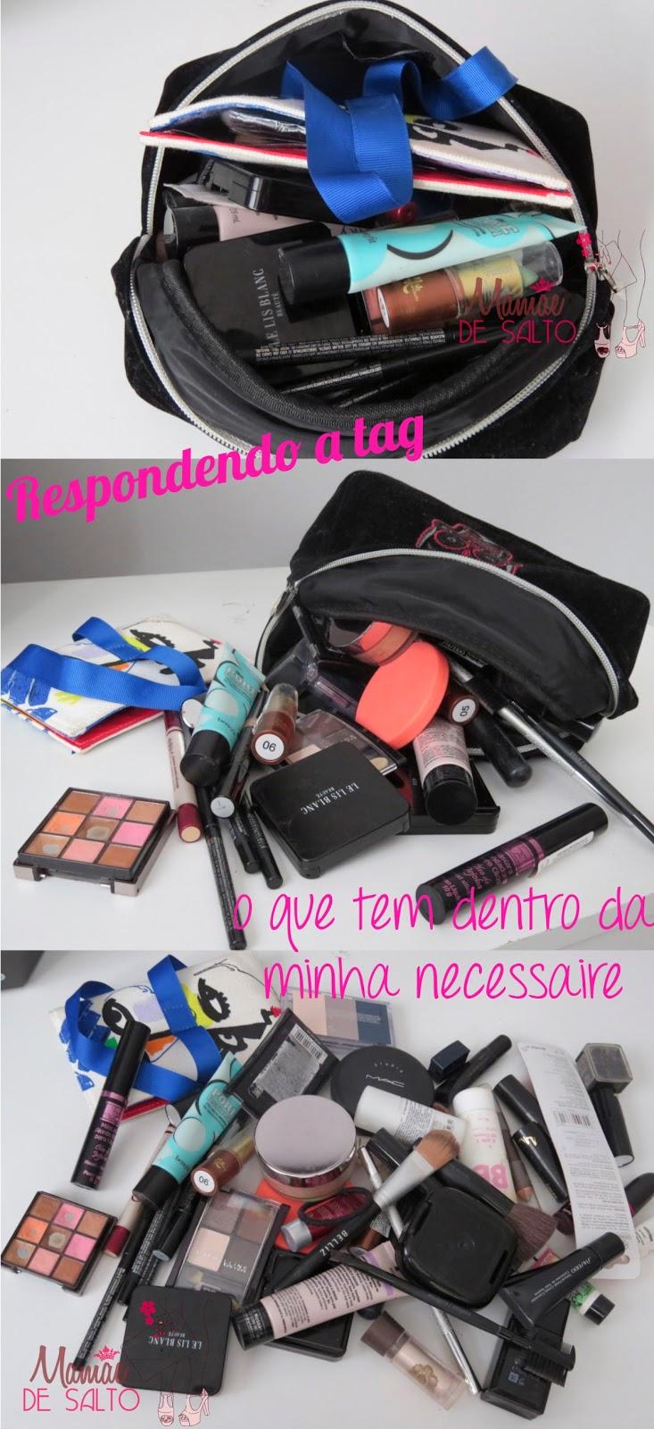 """respondendo a tag """"o que tem dentro da sua necessaire"""" blog Mamãe de Salto ==> todos os direitos reservados"""