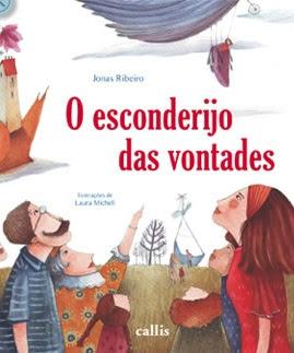 Lançamento de O Esconderijo das Vontades de Jonas Ribeiro