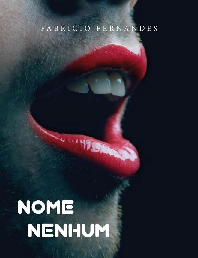 Nome Nenhum (Foto: Divulgação)