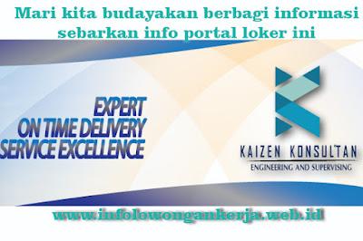Info lowongan kerja di di PT. Kaizen Konsultan Jakarta