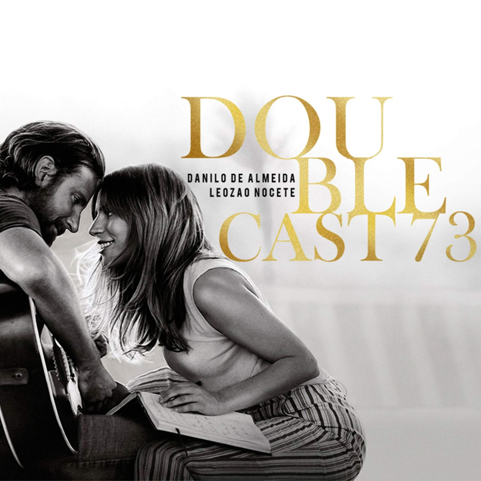 Doublecast 73 - Nasce Uma Estrela