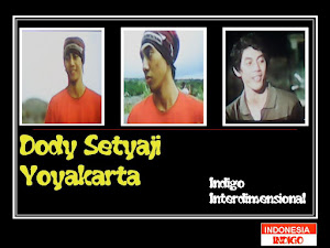 ANAK INDIGO 17 (VERSI DODY SETYAJI - DI.YOGYAKARTA)