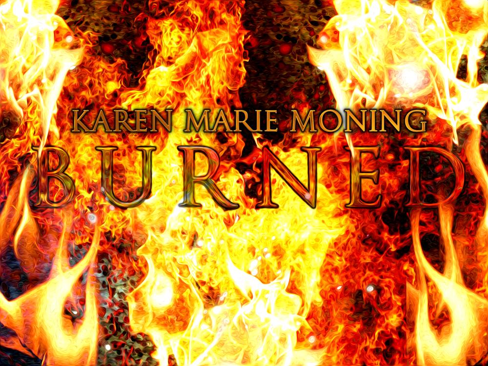 Burned your first dani teaser karen marie moning burned your first dani teaser fandeluxe Gallery