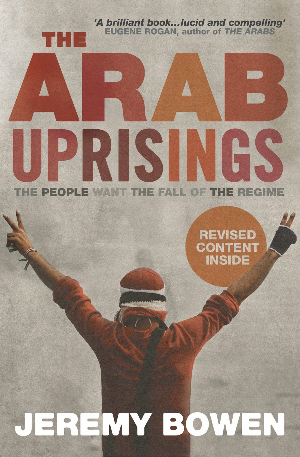 the arab uprisings book review The new sectarianism: the arab uprisings and the rebirth of the shi'a-sunni divide by geneive abdo is a detailed study of the current arab.