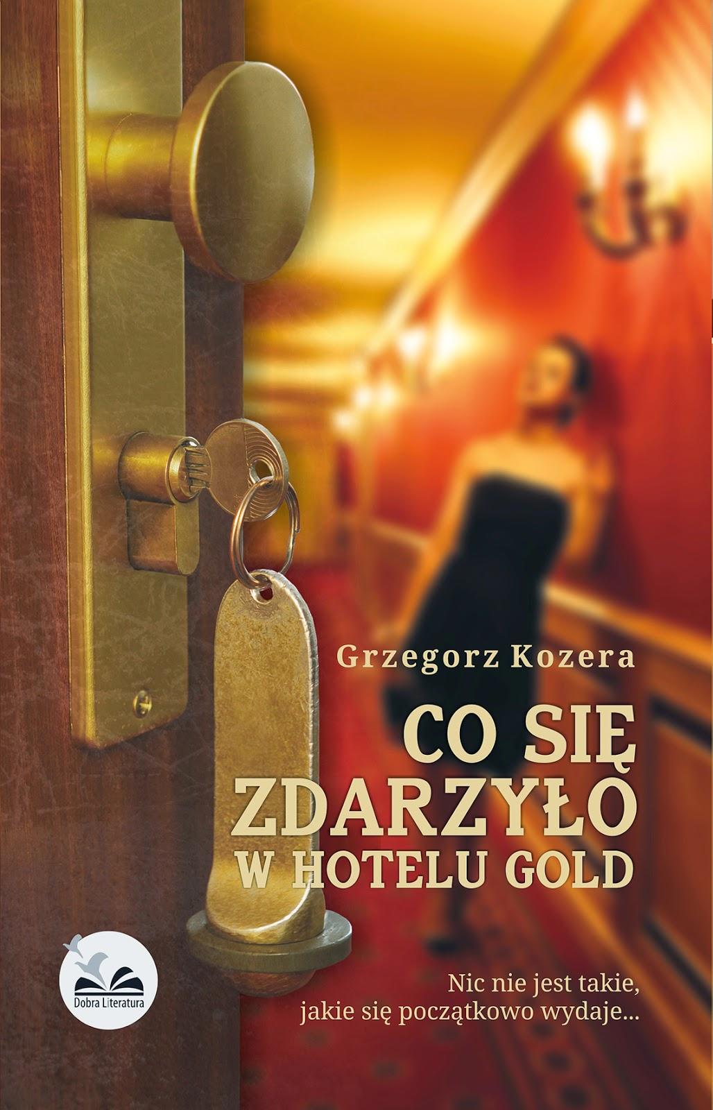 http://www.dobraliteratura.pl/zapowiedz/160/co_sie_zdarzylo_w_hotelu_gold.html