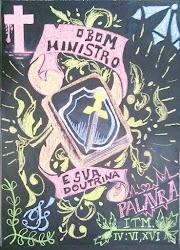 O Bom Ministro e Sua Doutrina