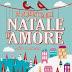 """Da oggi in libreria: """"Un indimenticabile Natale d'amore"""" di Milly Johnson"""