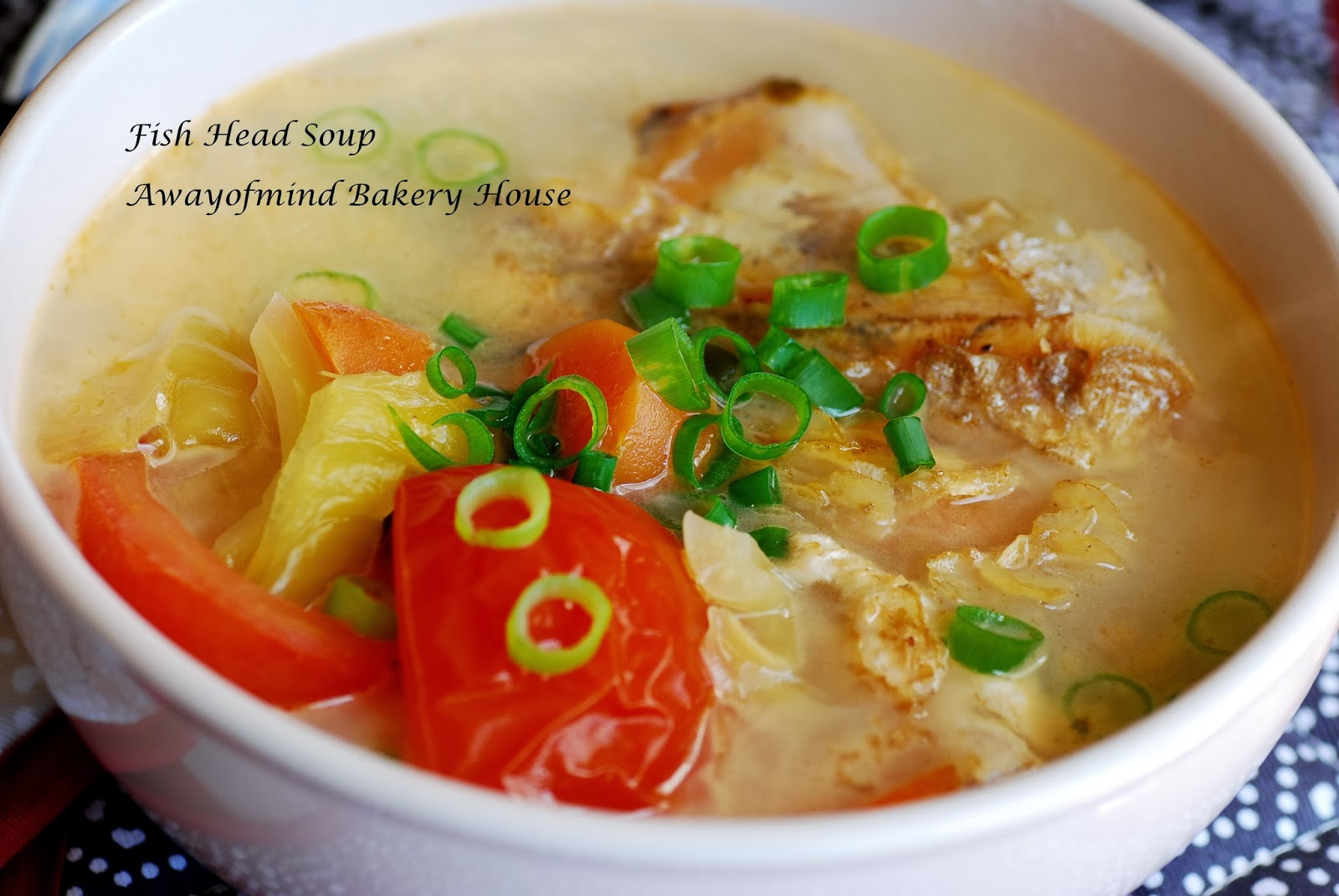 Awayofmind bakery house fish head soup 0 for Fish head soup