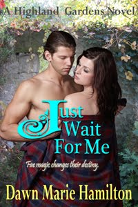 Just Wait For Me, Highland Gardens Book #4