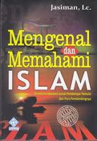 mengenal dan memahami islam rumah buku iqro buku dakwah