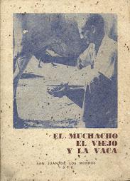 EL MUCHACHO, EL VIEJO Y LA VACA