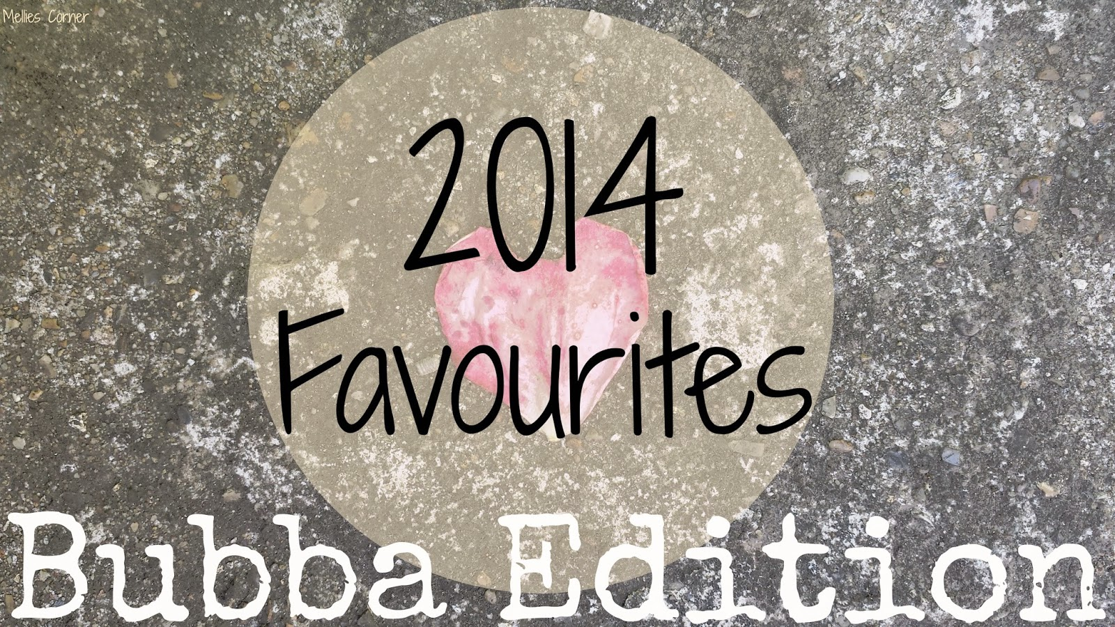 2014 Favourites Toddler Edition