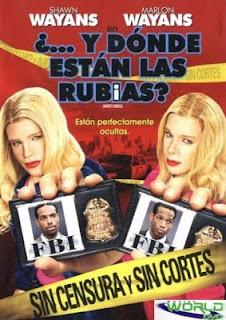Y Donde Están Las Rubias (2004) Online