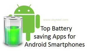 Top Battery saving Apps for Android Smartphones