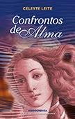 """""""Segredos de Alma"""" de Celeste Leite"""