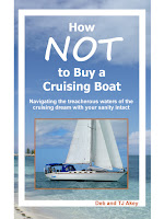 http://www.amazon.com/How-NOT-Buy-Cruising-Boat-ebook/dp/B010UEXFZ2/ref=sr_1_2?s=books&ie=UTF8&qid=1435941231&sr=1-2&keywords=how+not+to+buy+a+cruising+boat