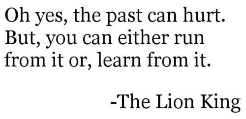 The Past - Wisdom Quotes - Learning from the past