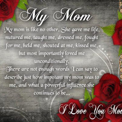 I Love You Quotes To Mom : Quotes and Sayings: My Mom; I Love You