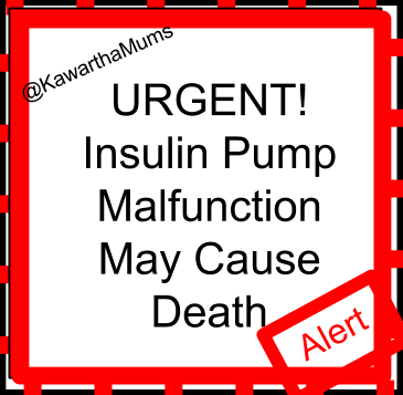 image  Kawartha Lakes Mums - Urgent Alert Insulin Pump Malfunction May Cause Death