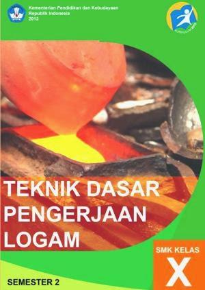http://bse.mahoni.com/data/2013/kelas_10smk/Kelas_10_SMK_Teknik_Dasar_Pengerjaan_Logam_2.pdf
