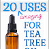 20 Uses for tea tree oil
