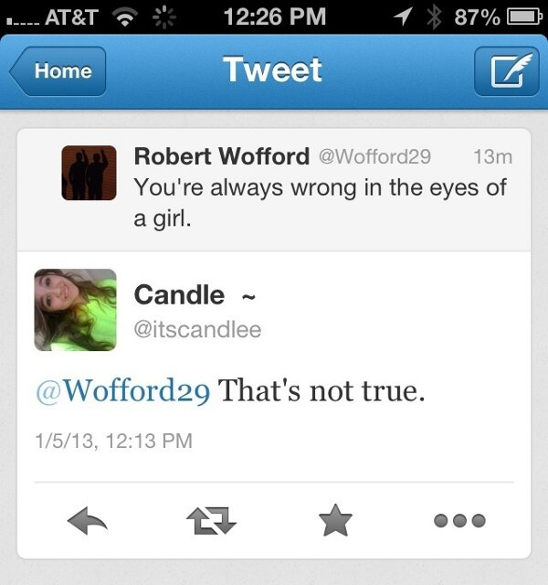 Tweet: @Wofford29: You are always wrong in the eyes of a girl.