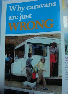 Why caravans are just WRONG