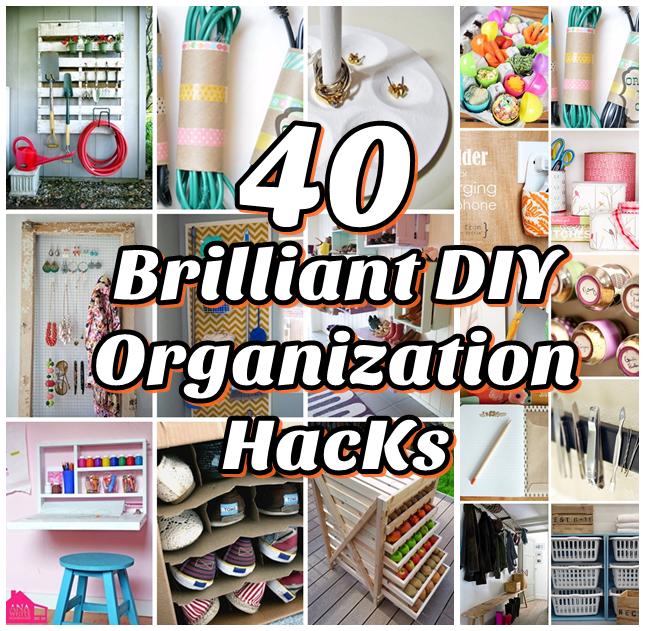 40 Brilliant DIY Organization Hacks - DIY Craft Projects