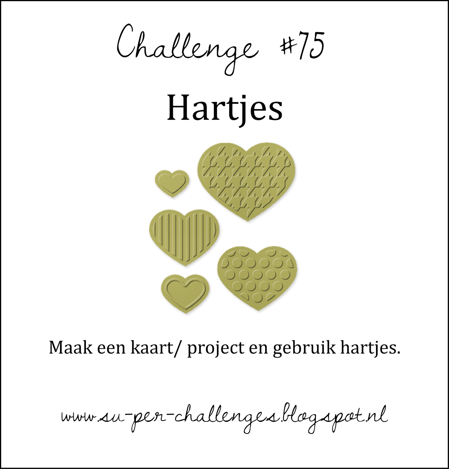 http://su-per-challenges.blogspot.nl/2015/02/challenge-75-hartjes.html