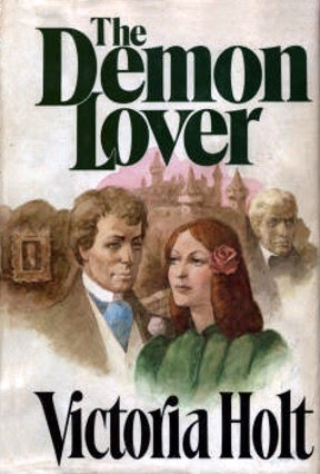 The Demon Lover by Victoria Holt