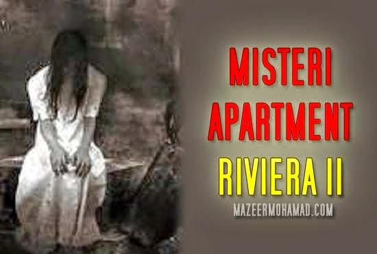 SERAM Misteri Apartment RIVIERA II Taman Kencana Cheras