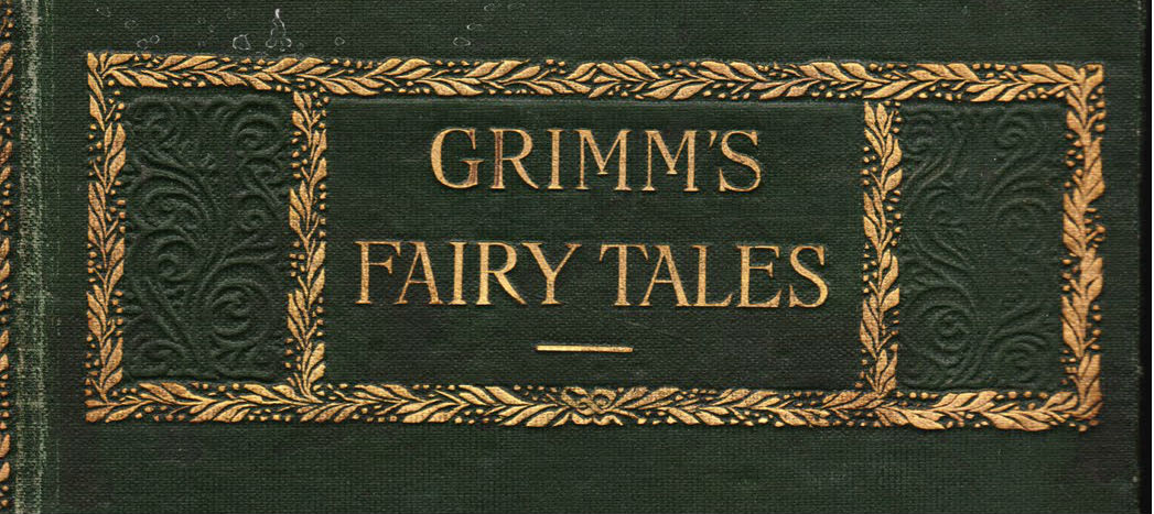 A Few Quick Things About My Favorite Edition Of Grimms Fairy Tales