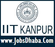 Indian Institute of Technology, IIT Kanpur Recruitment, Sarkari Naukri