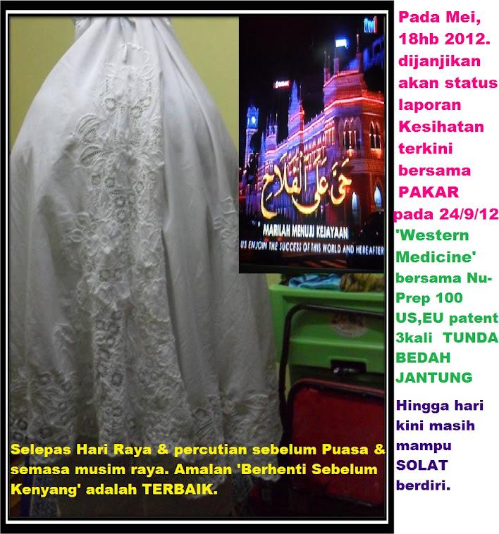 Disiarkan Mei 2012 dijanjikan status kesihatan dari PAKAR Sept 2012 bersama Nu-Prep100  TERBAIK