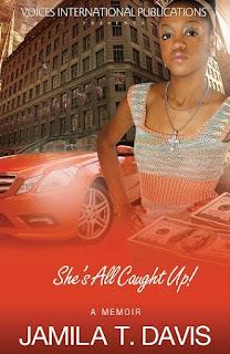 she's all caught up, jamila davis, inspirational memoir, prison reform, women's author, african american literature