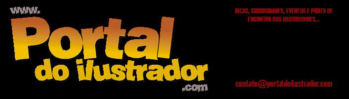 Portal do Ilustrador - DICAS, CURIOSIDADES, EVENTOS E PONTO DE ENCONTRO DOS ILUSTRADORES...