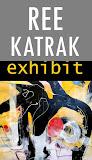 EVENT: REE KATRAK... OCT 4 - 31