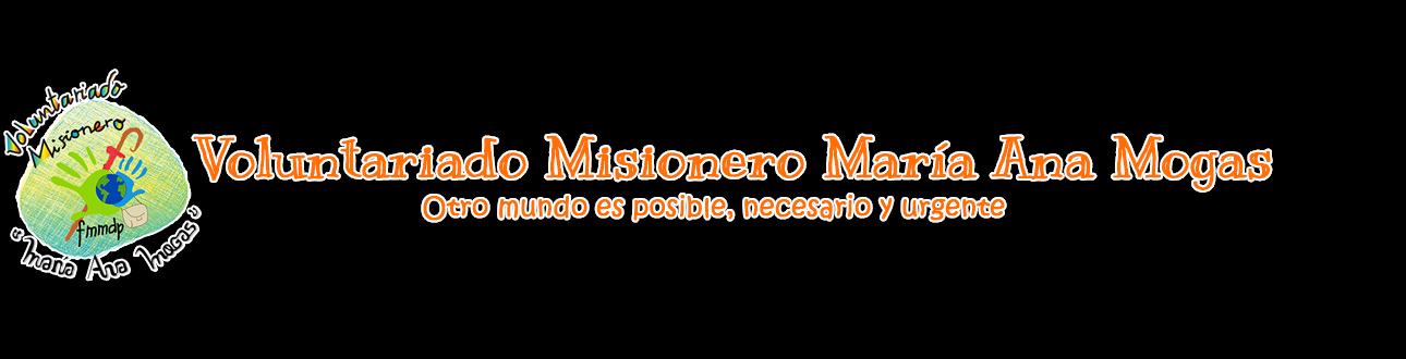 Voluntariado Misionero María Ana Mogas
