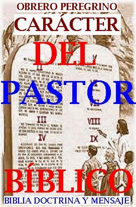 CARÁCTER DEL PASTOR BÍBLICO