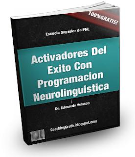 Activadores Del Éxito Con Programación Neurolingüística
