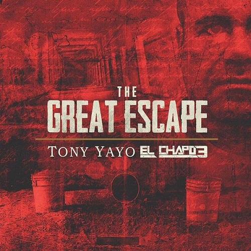Tony Yayo - El Chapo 3: The Great Escape (Mixtape)