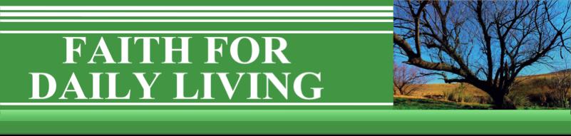 Faith for Daily Living
