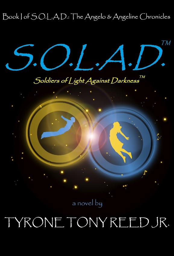 S.O.L.A.D.™: Soldiers of Light Against Darkness™