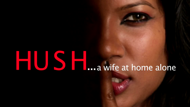 Watch Hush A Wife At Home Alone (2013) Hindi Movie Online
