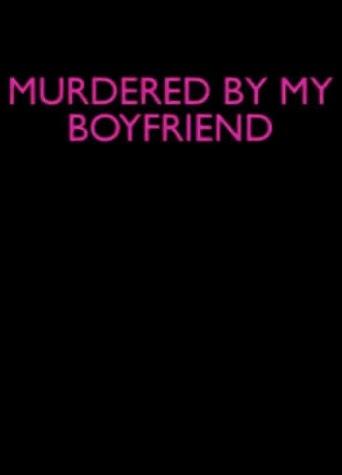 Ver Murdered By My Boyfriend (2014) Online