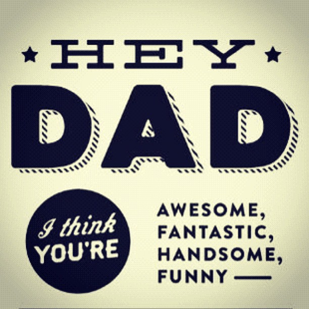 Funny I Love You Dad Quotes : ... prince in my heart....I LOVE YOU SO MUCH DADDY-O!!! :)) Cheers!! :D