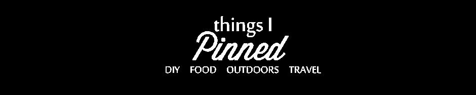Things I Pinned...